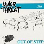Cover MINOR THREAT, out of step (re-issue)