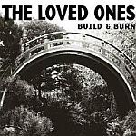 LOVED ONES, build & burn cover