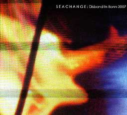 SEACHANGE, disband in bonn 2007 cover