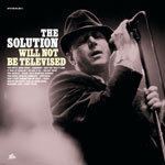 SOLUTION, will not be televised cover