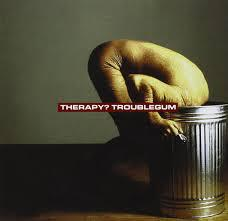 Cover THERAPY?, troublegum