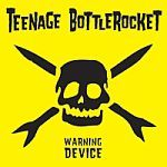 TEENAGE BOTTLEROCKET, warning device (10 year edition) cover