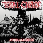 Cover TOTAL CHAOS, avoid all sides