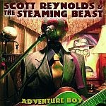 SCOTT REYNOLDS & THE STEAMING BEAST, adventure boy cover