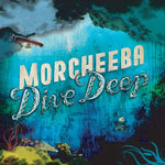 Cover MORCHEEBA, dive deep