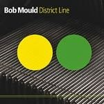 Cover BOB MOULD, district line