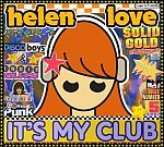 Cover HELEN LOVE, it´s my club and i´ll play what i want to