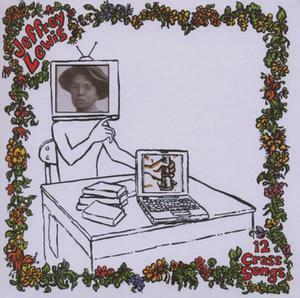 JEFFREY LEWIS, 12 crass songs cover