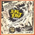JUKE JOINTS PIMPS, boogie the house down cover