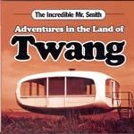 Cover INCREDIBLE MR. SMITH, adventures in the land of twang