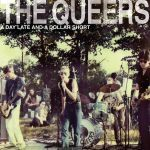 Cover QUEERS, a day late and a dollar short