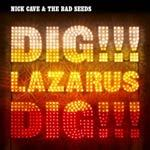 Cover NICK CAVE & BAD SEEDS, dig lazarus dig