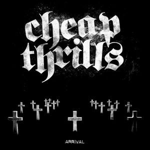 Cover CHEAP THRILLS, arrival