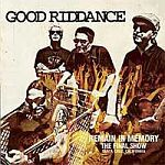 Cover GOOD RIDDANCE, remain in memory - final show