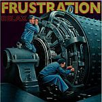 Cover FRUSTRATION, relax