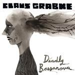 Cover CLAUS GRABKE, deadly bossanova