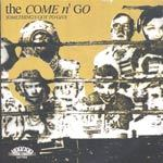 Cover COME N´GO, something´s got to give
