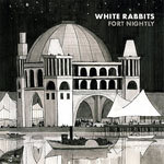 Cover WHITE RABBITS, fort nightly