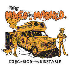 Cover BIG D & THE KIDS TABLE, strictly mixed & mashed