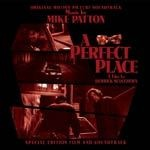 Cover MIKE PATTON / DERRICK SCOCCHERA, a perfect place