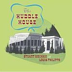 Cover STUART MOXHAM & LOUIS PHILIPPE, huddle house
