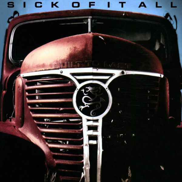 Cover SICK OF IT ALL, built to last