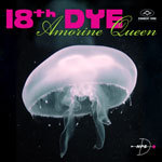 18TH DYE, amorine queen cover