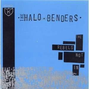 HALO BENDERS, rebels not in cover