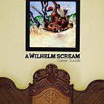 Cover A WILHELM SCREAM, career suicide