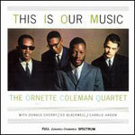 Cover ORNETTE COLEMAN QUARTET, this is our music