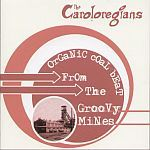 Cover CAROLOREGIANS, organic coal beat from...