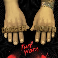 Cover DAGGERMOUTH, turf wars