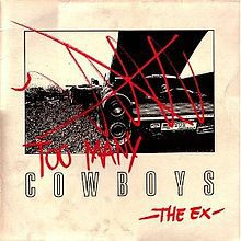 THE EX, too many cowboys cover