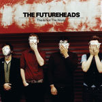Cover FUTUREHEADS, this is not the world