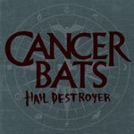 Cover CANCER BATS, hail destroyer