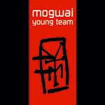 MOGWAI, young team - deluxe edition cover