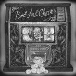 Cover BAD LUCK CHARMS, s/t