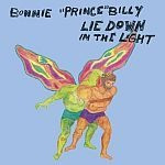 BONNIE PRINCE BILLY, lie down in the light cover