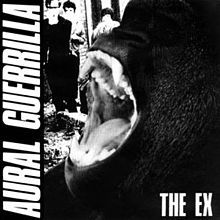 THE EX, aural guerrilla cover