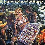 Cover NINE POUND HAMMER, sex, drugs & billl monroe