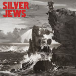 Cover SILVER JEWS, lookout mountain, lookout sea