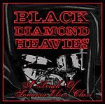 Cover BLACK DIAMOND HEAVIES, touch of someone else class
