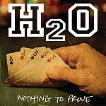 Cover H2O, nothing to prove