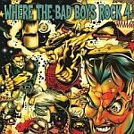 Cover V/A, where the bad boys rock 4