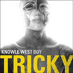 TRICKY, knowle west boy cover