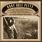 Cover ANDY DALE PETTY, all god´s children have shoes