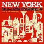 Cover NEW YORK SKA-JAZZ ENSEMBLE, step forward