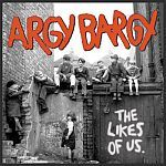 Cover ARGY BARGY, likes of us
