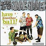 Cover ME FIRST & THE GIMME GIMMES, have another ball