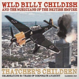 BILLY CHILDISH & BRITISH EMPIRE, thatchers´ children cover